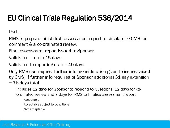 EU Clinical Trials Regulation 536/2014 Part I RMS to prepare initial draft assessment report