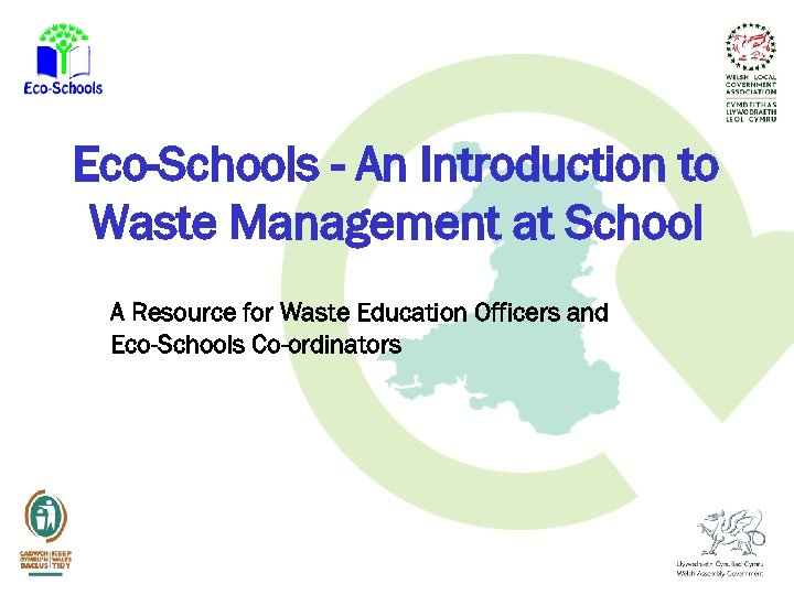 Eco-Schools - An Introduction to Waste Management at School A Resource for Waste Education