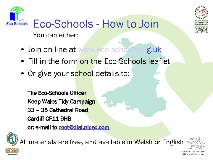 Eco-Schools - How to Join You can either: • Join on-line at www. eco-schools.