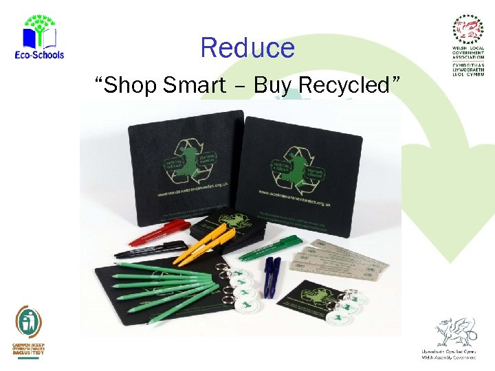 "Reduce ""Shop Smart – Buy Recycled"""