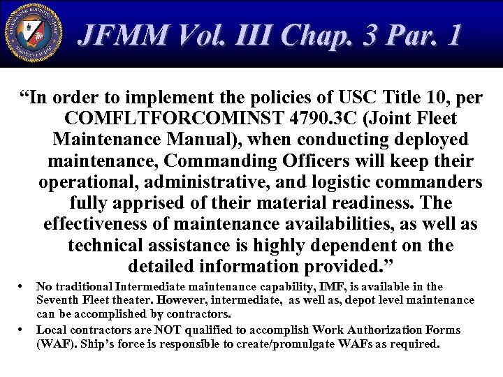 "JFMM Vol. III Chap. 3 Par. 1 ""In order to implement the policies of"