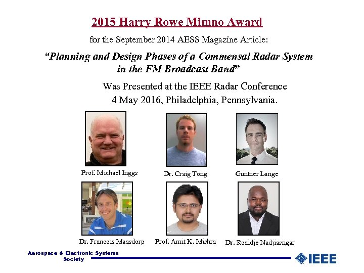 """2015 Harry Rowe Mimno Award for the September 2014 AESS Magazine Article: """"Planning and"""