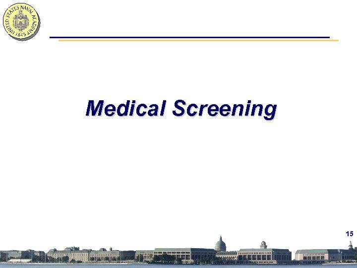 Medical Screening 15