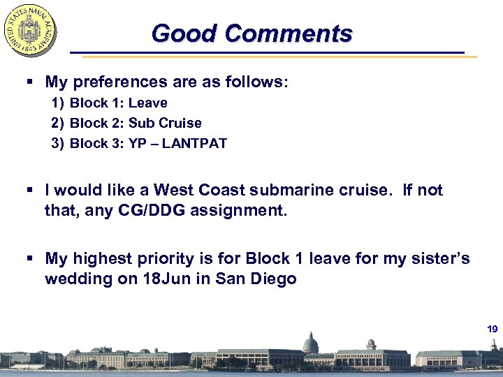 Good Comments § My preferences are as follows: 1) Block 1: Leave 2) Block