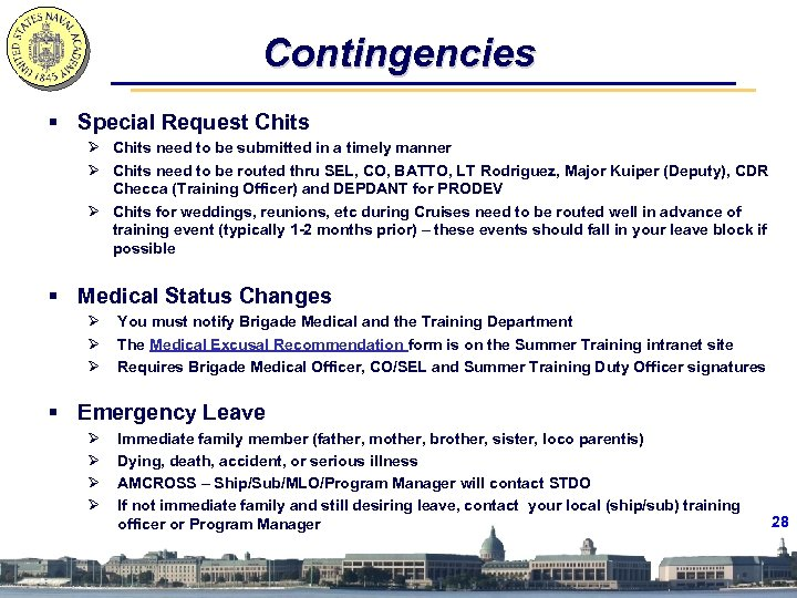 Contingencies § Special Request Chits Ø Chits need to be submitted in a timely