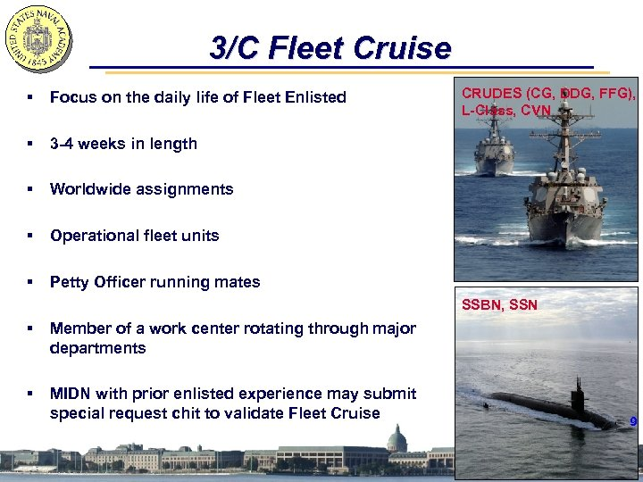3/C Fleet Cruise § Focus on the daily life of Fleet Enlisted § 3