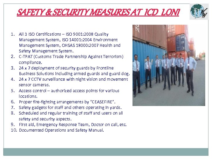 SAFETY & SECURITY MEASURES AT ICD LONI 1. All 3 ISO Certifications – ISO