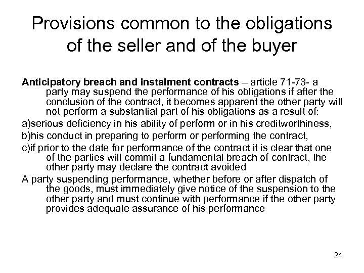 Provisions common to the obligations of the seller and of the buyer Anticipatory breach