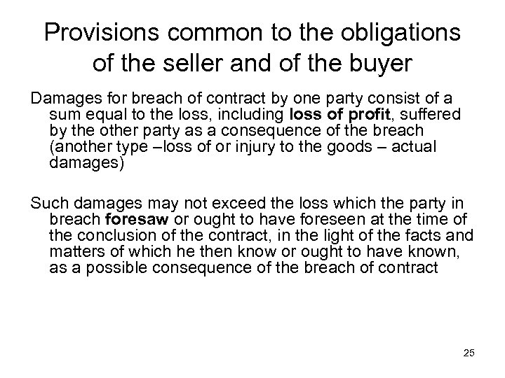 Provisions common to the obligations of the seller and of the buyer Damages for