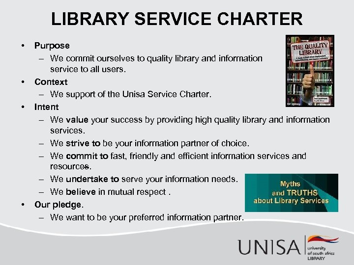 LIBRARY SERVICE CHARTER • • Purpose – We commit ourselves to quality library and