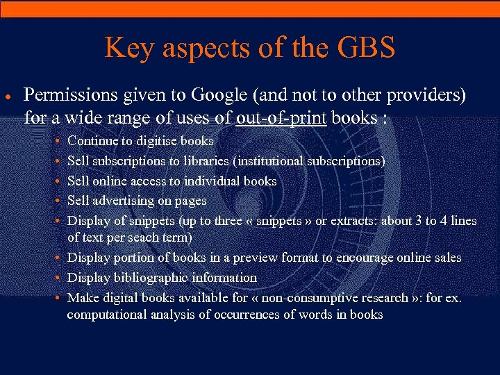 Key aspects of the GBS · Permissions given to Google (and not to other