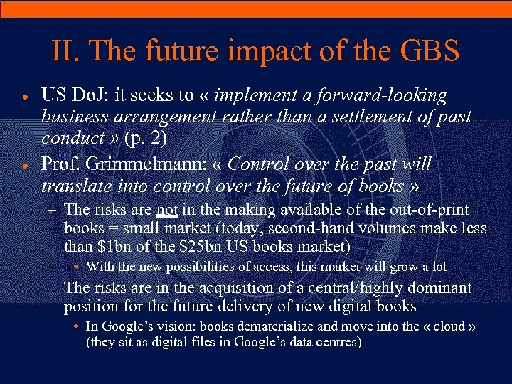 II. The future impact of the GBS · · US Do. J: it seeks
