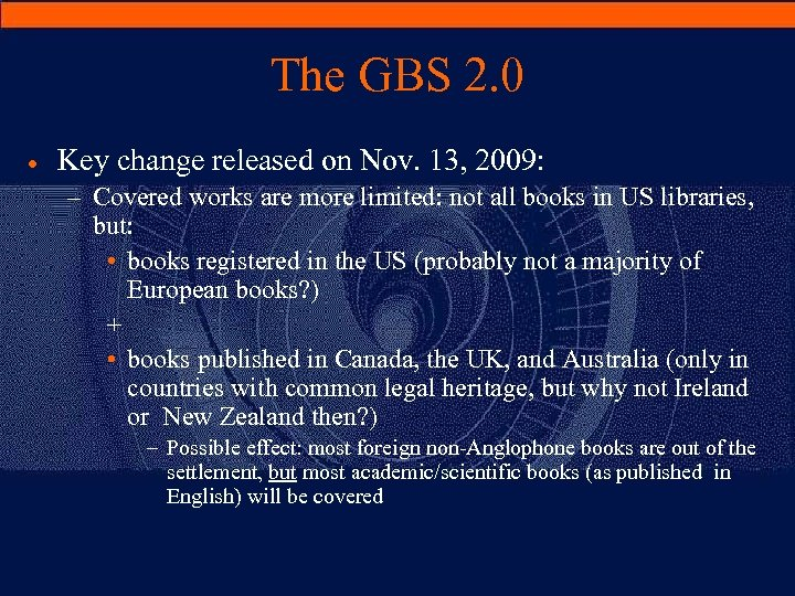 The GBS 2. 0 · Key change released on Nov. 13, 2009: – Covered