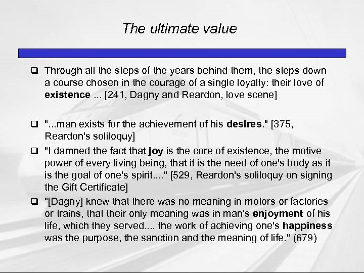 The ultimate value q Through all the steps of the years behind them, the