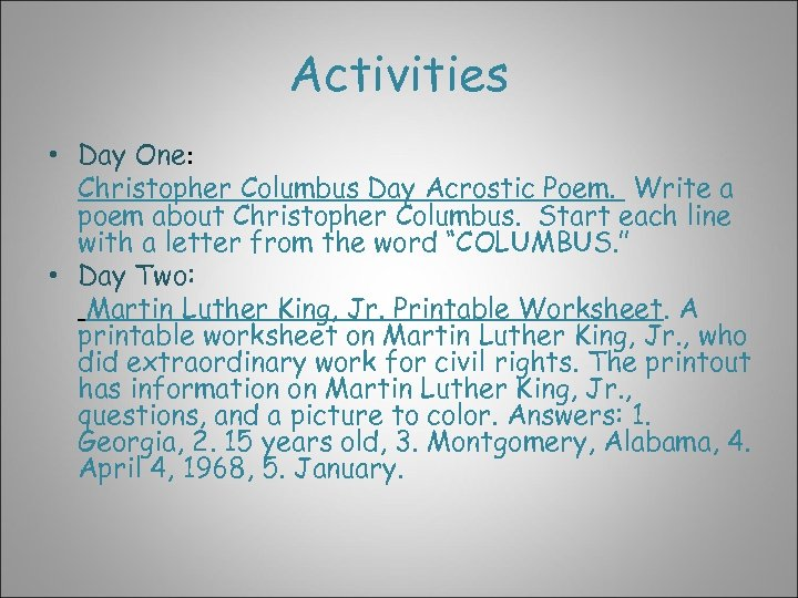 Activities • Day One: Christopher Columbus Day Acrostic Poem. Write a poem about Christopher