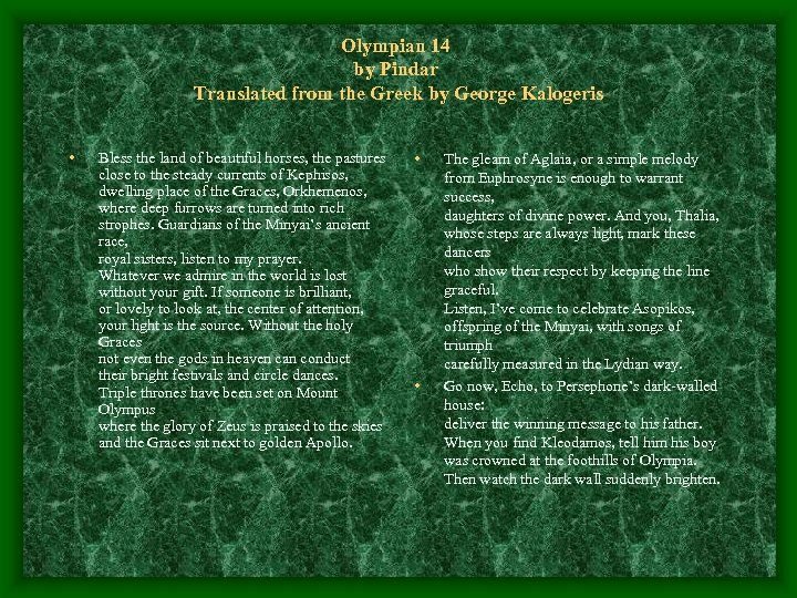 Olympian 14 by Pindar Translated from the Greek by George Kalogeris • Bless the