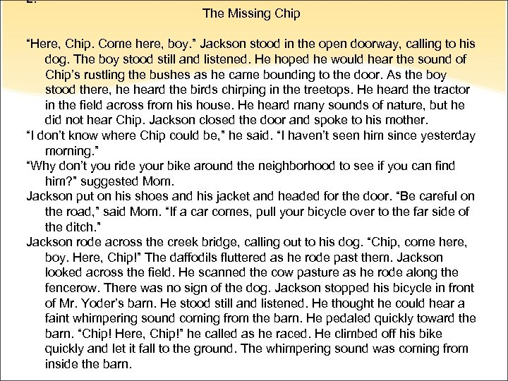 """2. The Missing Chip """"Here, Chip. Come here, boy. """" Jackson stood in the"""