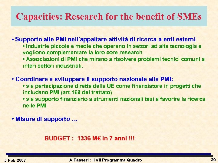 Capacities: Research for the benefit of SMEs • Supporto alle PMI nell'appaltare attività di