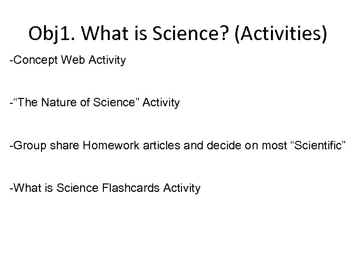 """Obj 1. What is Science? (Activities) -Concept Web Activity -""""The Nature of Science"""" Activity"""