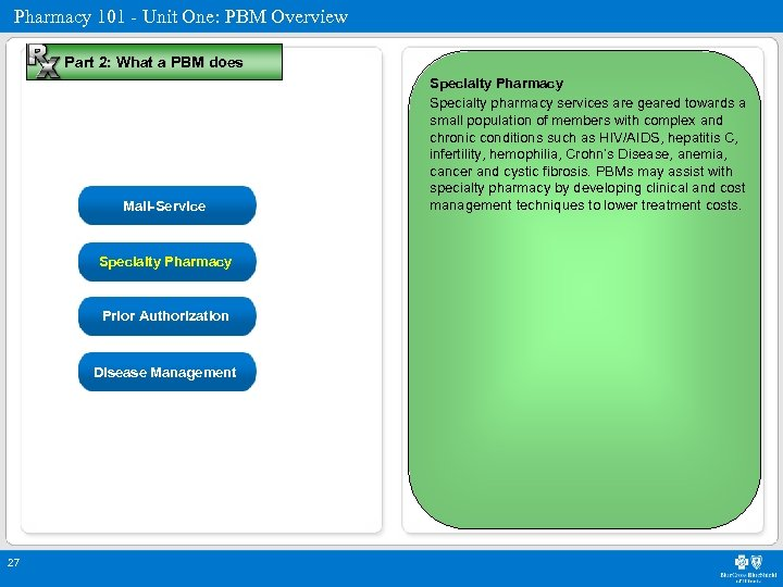 Pharmacy 101 - Unit One: PBM Overview Part 2: What a PBM does Mail-Service