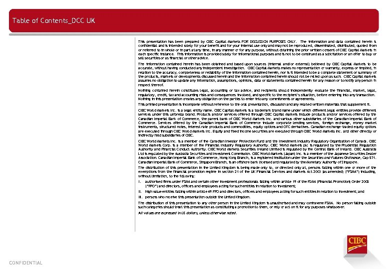 Table of Contents_DCC UK This presentation has been prepared by CIBC Capital Markets FOR