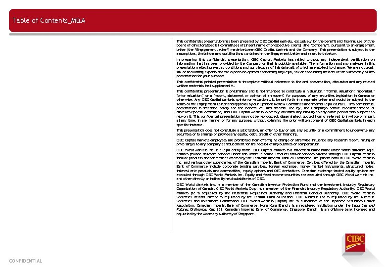 Table of Contents_M&A This confidential presentation has been prepared by CIBC Capital Markets, exclusively