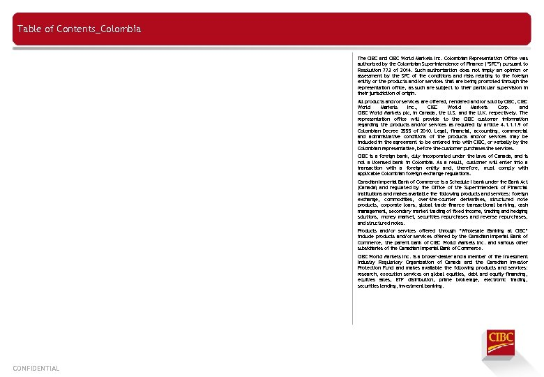 Table of Contents_Colombia The CIBC and CIBC World Markets Inc. Colombian Representation Office was