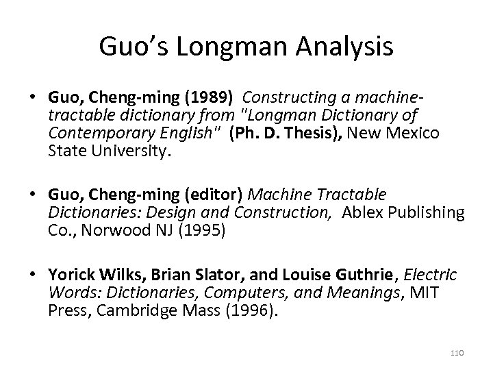 Guo's Longman Analysis • Guo, Cheng-ming (1989) Constructing a machinetractable dictionary from