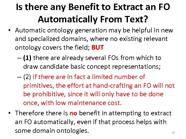 Is there any Benefit to Extract an FO Automatically From Text? • Automatic ontology