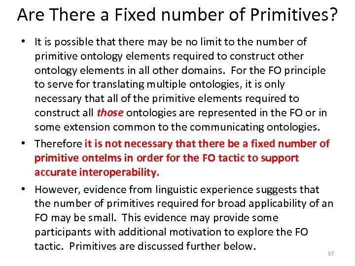 Are There a Fixed number of Primitives? • It is possible that there may