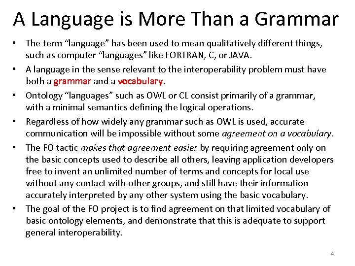 """A Language is More Than a Grammar • The term """"language"""" has been used"""