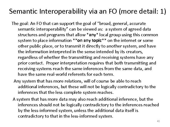 Semantic Interoperability via an FO (more detail: 1) The goal: An FO that can