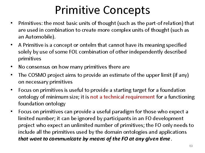 Primitive Concepts • Primitives: the most basic units of thought (such as the part-of