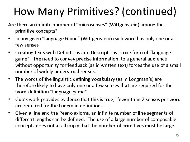 """How Many Primitives? (continued) Are there an infinite number of """"microsenses"""" (Wittgenstein) among the"""