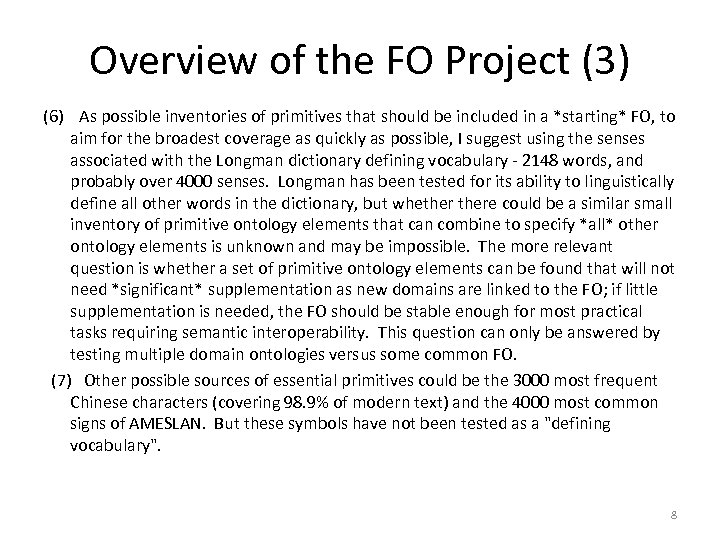 Overview of the FO Project (3) (6) As possible inventories of primitives that should