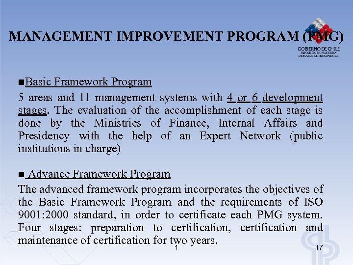 MANAGEMENT IMPROVEMENT PROGRAM (PMG) n. Basic Framework Program 5 areas and 11 management systems