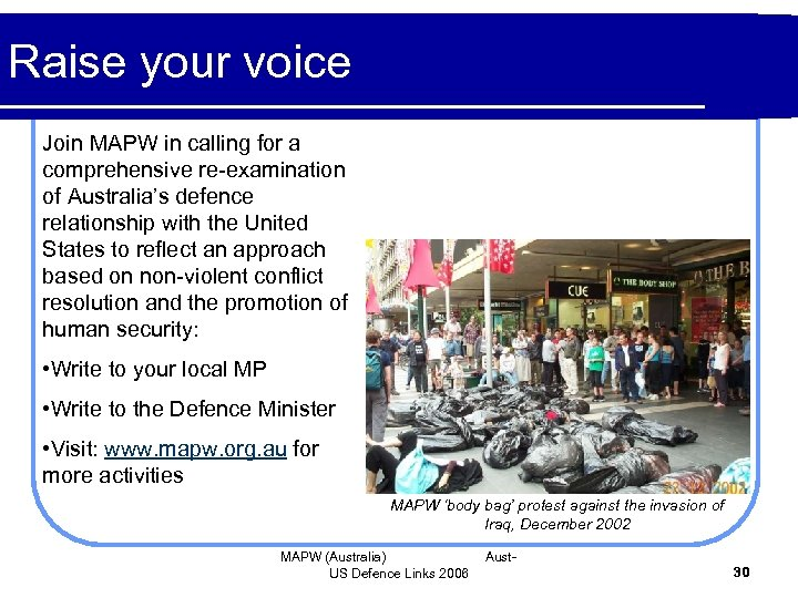 Raise your voice Join MAPW in calling for a comprehensive re-examination of Australia's defence
