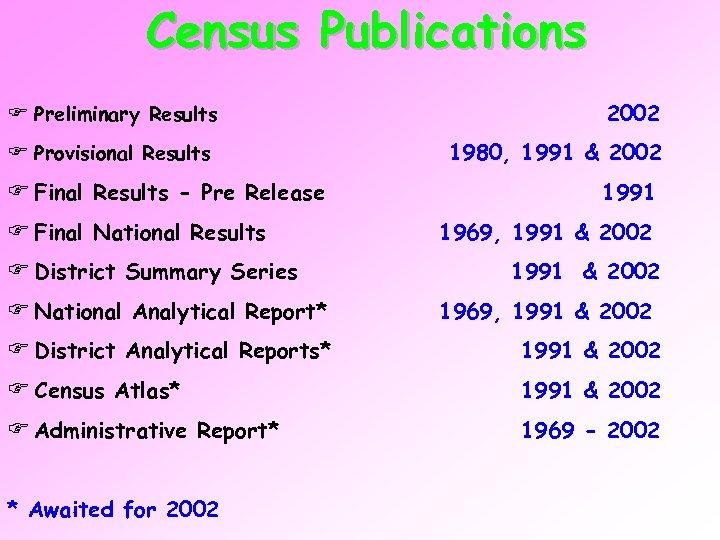 Census Publications F Preliminary Results F Provisional Results F Final Results - Pre Release
