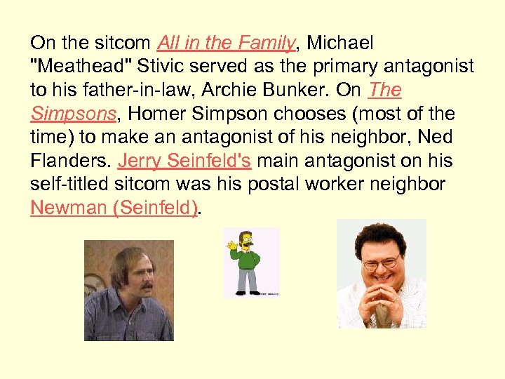 On the sitcom All in the Family, Michael