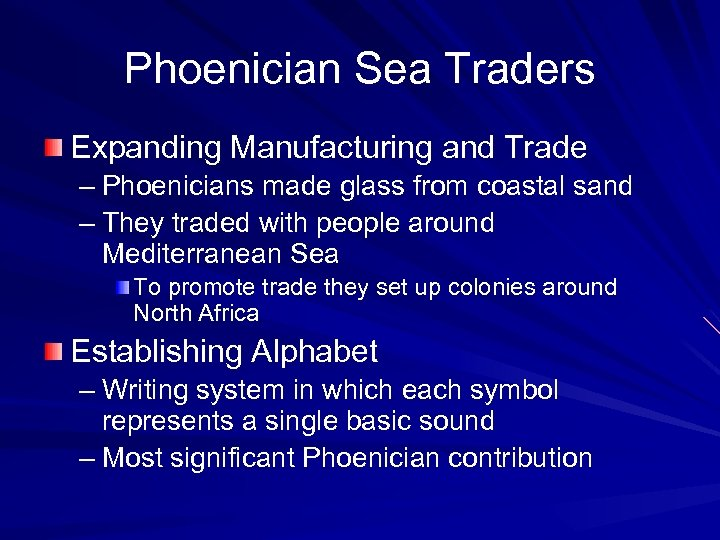Phoenician Sea Traders Expanding Manufacturing and Trade – Phoenicians made glass from coastal sand