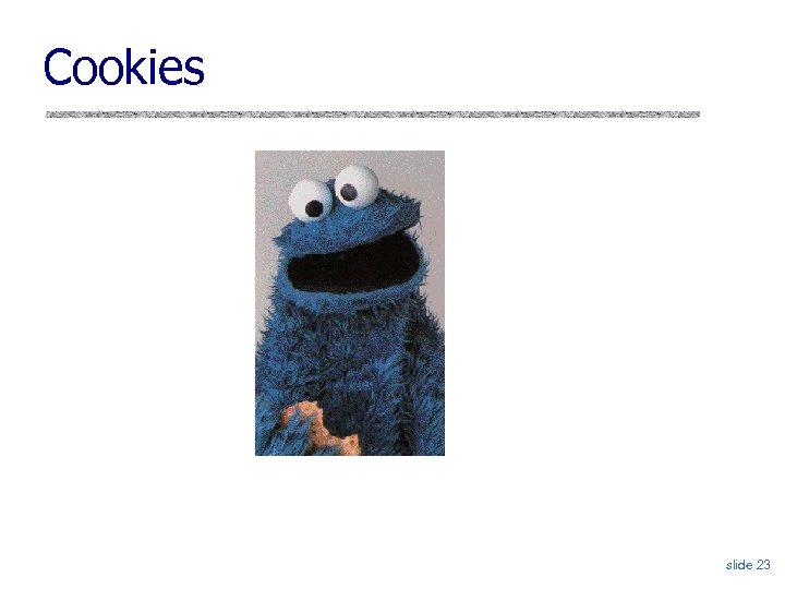 Cookies slide 23