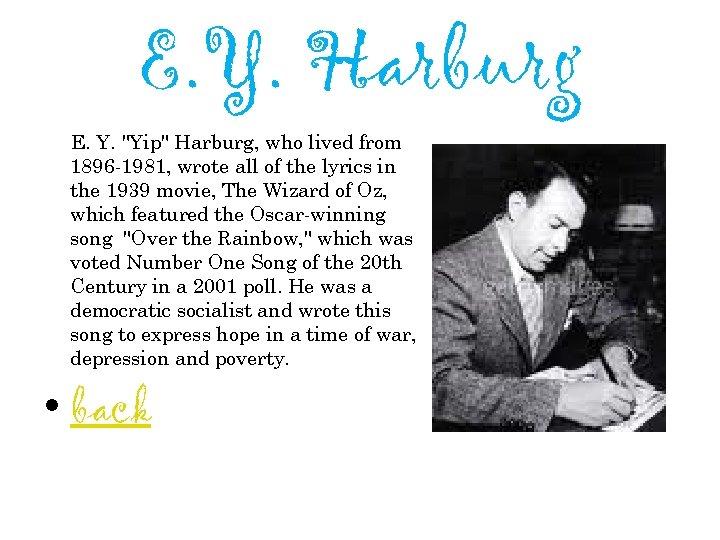 E. Y. Harburg E. Y.