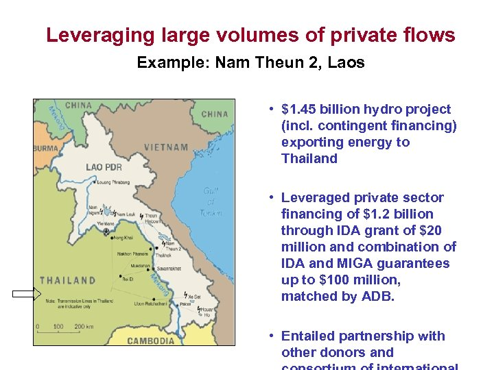 Leveraging large volumes of private flows Example: Nam Theun 2, Laos • $1. 45