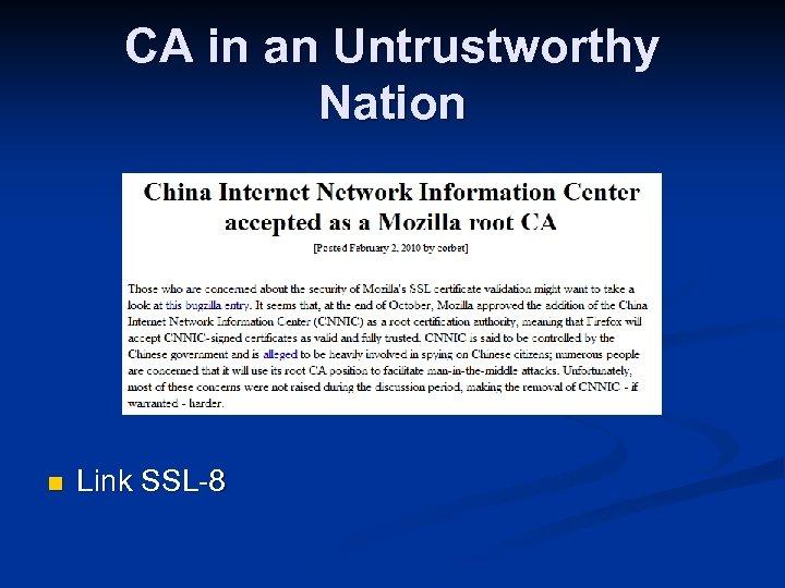 CA in an Untrustworthy Nation n Link SSL-8