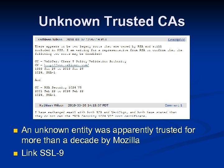 Unknown Trusted CAs n n An unknown entity was apparently trusted for more than