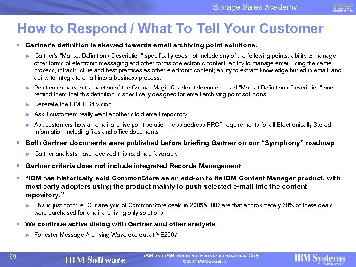 Storage Sales Academy How to Respond / What To Tell Your Customer § Gartner's