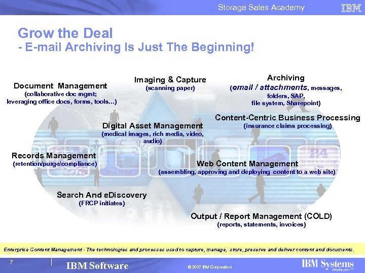 Storage Sales Academy Grow the Deal - E-mail Archiving Is Just The Beginning! Document
