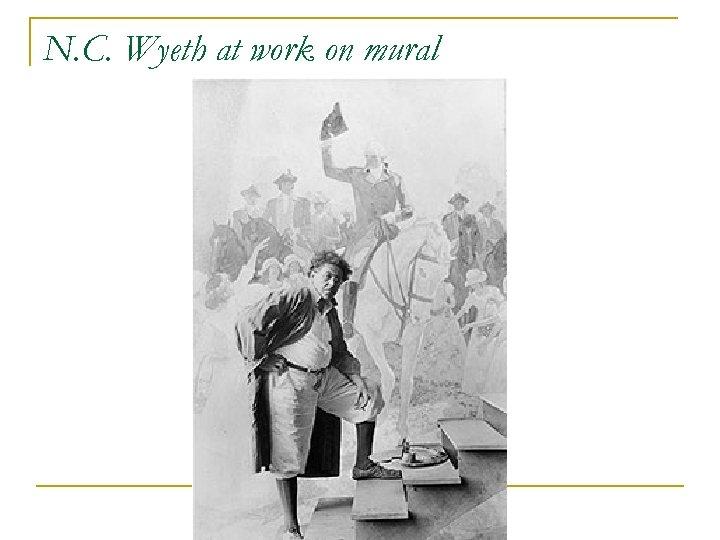N. C. Wyeth at work on mural