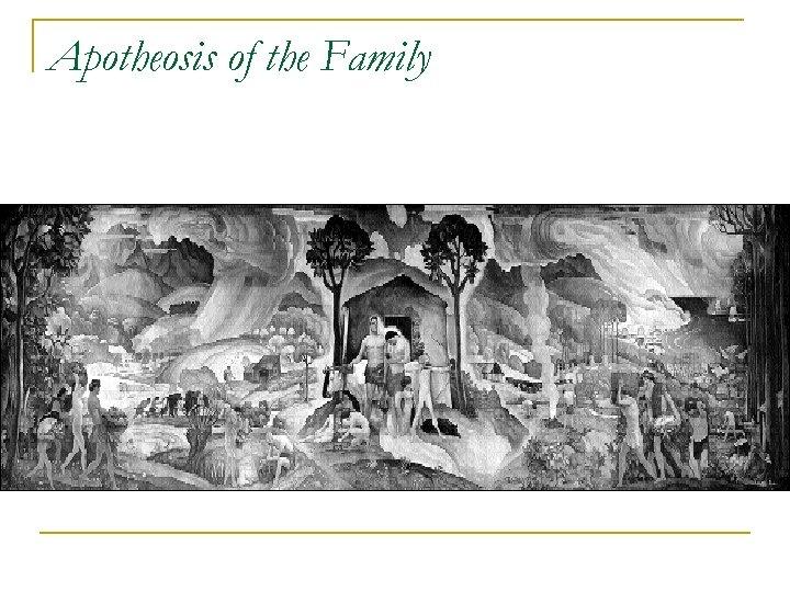 Apotheosis of the Family