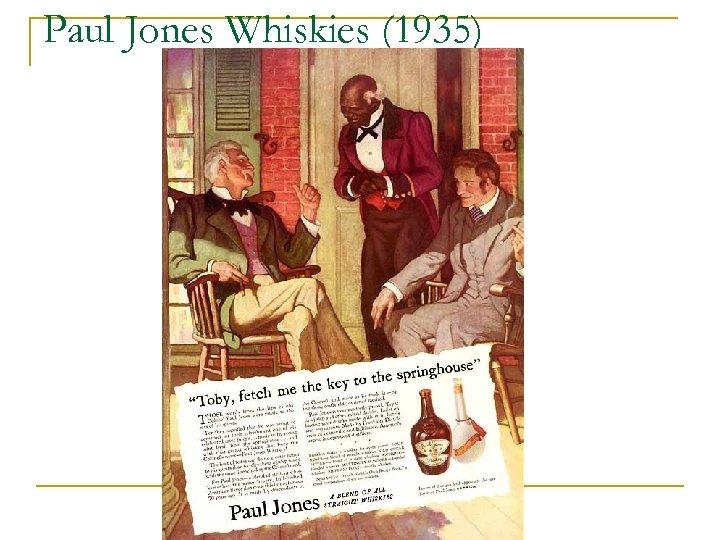 Paul Jones Whiskies (1935)
